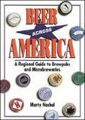 Beer Across America A Regional Guide To Brewpubs & Microbreweries