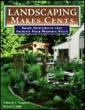 Landscaping Makes Cents A Homeowners