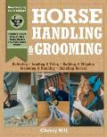 Horse Handling and Grooming : a Step-by-step Photographic Guide To Mastering Over 100 Horsekeeping Skills (97 Edition) Cover