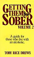 Getting Them Sober Volume 2