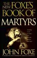 New Foxes Book Of Martyrs