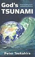 God's Tsunami: Understanding Israel and End-Time Prophesy