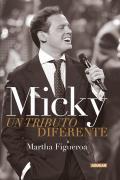 Micky: Un Tributo Diferente = Micky