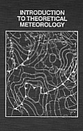 Introduction To Theoretical Meteorology (59 Edition)