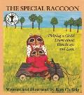 A Special Raccoon: Helping a Child Learn about Handicaps and Love