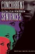 Concurrent Sentences