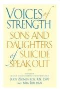 Voices of Strength: Sons and Daughters of Suicide Speak Out Cover