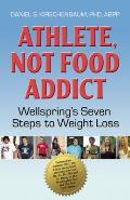 Athlete Not Food Addict