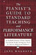 Pianists Guide to Standard Teaching & Performance Literature
