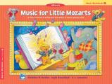 Music for Little Mozarts Music Workbook: Coloring and Ear Training Activities to Bring Out the Music in Every Young Child (Music for Little Mozarts)