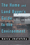 Home & Land Buyers Guide To The Environment