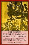 New Radicals in the Multiversity & Other SDS Writings on Student Syndicalism 1966 67