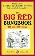 Big Red Songbook 250 Plus IWW Songs