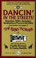 Dancin' in the Streets! Anarchists, IWWs, Surrealists, Situationists & Provos in the 1960S
