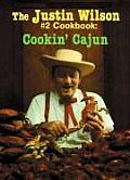 The Justin Wilson #2 Cookbook: Cookin' Cajun
