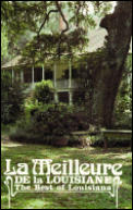 La Meilleure de la Louisiane: The Best Of Louisiana
