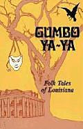 Gumbo YA-YA: Folk Tales of Louisiana