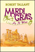 Mardi Gras As It Was