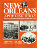 New Orleans A Pictorial History From The
