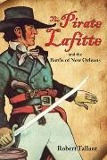 Pirate Lafitte & the Battle of New Orleans