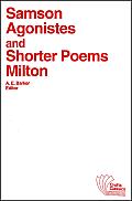 Samson Agonistes and Shorter Poems