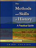 Methods & Skills of History A Practical Guide 3rd edition