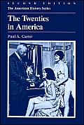 Twenties in America (2ND 75 Edition)