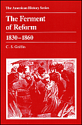 The Ferment of Reform (American History Series)