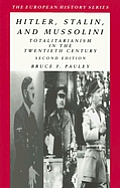 Hitler Stalin & Mussolini Totalitarianism in the Twentieth Century