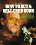 How to Buy and Sell Used Guns