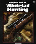 Complete Book to Whitetail Hunting