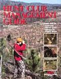 Hunting Club Guide