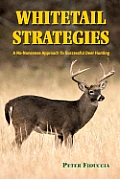 Whitetail Strategies A No Nonsense Appro
