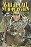 Whitetail Strategies: The Ultimate Guide