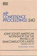 Joint Soviet-American Workshop on the Physics of Semiconductor Lasers