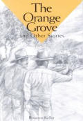 Orange Grove & Other Stories: Reading Level 2