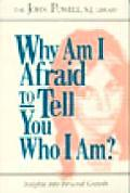 Why Am I Afraid To Tell You Who I Am? (69 Edition) Cover