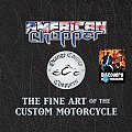 American Chopper The Fine Art Of the Custom Motorcycle