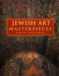 Jewish Art Masterpieces From The Israel