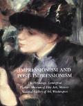 Impressionism & Post Impressionism
