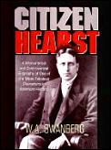 citizen hearst a comparison of william A summary of biography of william randolph hearst in 's citizen kane learn exactly what happened in this chapter, scene, or section of citizen kane and what it means.