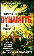 There's Dynamite in Praise
