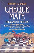 Cheque Mate The Game Of Princes