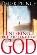 Entering the Presence of God Moving Beyond Praise & Thanksgiving to True Worship