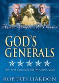 Gods Generals V07: Aimee Semple McPherson