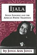 Ijala: Sonia Sanchez and the African Poetic Tradition