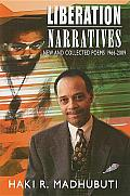 Liberation Narratives New & Collected Poems 1966 2009