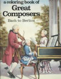 Coloring Book of Great Composers Bach to Berlioz