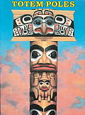Totem Poles Volume 1 To Cut Out & Put Together