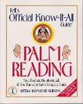 Fell's Guide to Palm Reading (Fell's Official Know-It-All Guide)